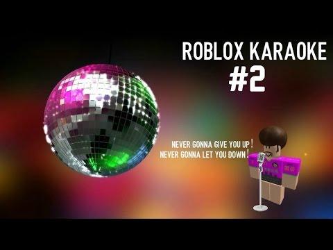 Roblox Karaoke #2