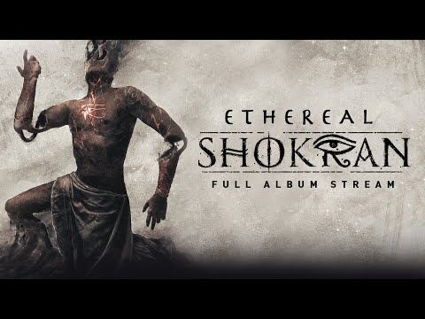 Shokran - Ethereal (FULL ALBUM STREAM) [2019]