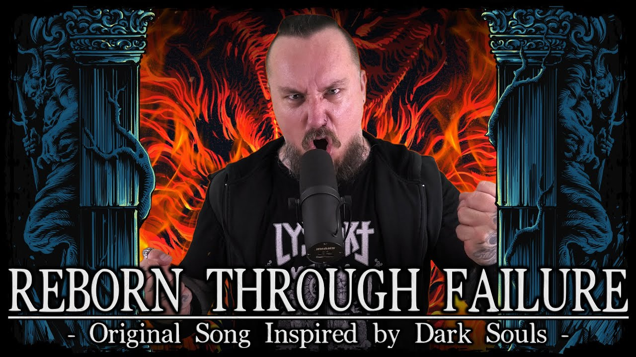 Reborn Through Failure (Original Epic Metal Song Inspired by Dark Souls)