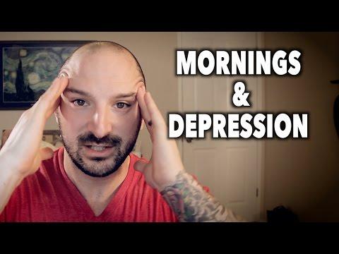 SURVIVING MORNINGS When Depressed (Major Depression)