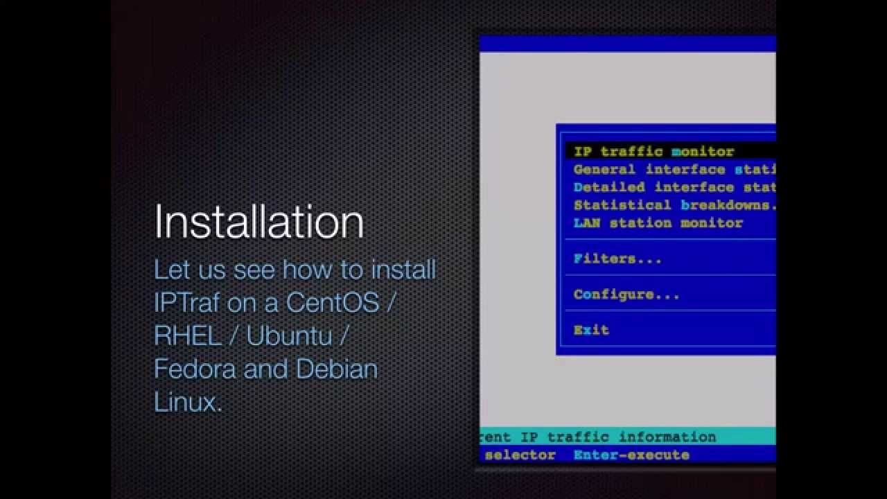 Install IPTraf on a CentOS / RHEL / Fedora Linux To Get Network