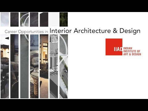 Iiad Webinar On Career Opportunities In Interior Architecture Design Youtube