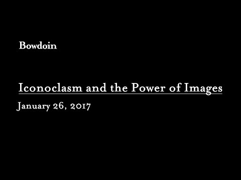 Iconoclasm and the Power of Images