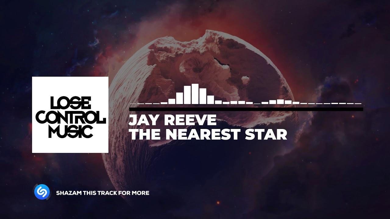Jay Reeve - The Nearest Star (Official Audio)