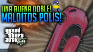 GTA V CARRERA LOCA! UNA BUENA DOBLE!!! MALDITOS POLICIAS!! MALDITOS! xFaRgAnx