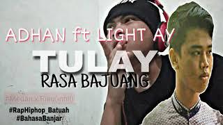 Adhan x light Ay-Tulay rasa bajuang #lagu Rap Bahasa Banjar (RapHiphopbanjar)