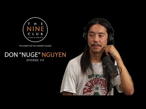 Don Nuge Nguyen | The Nine Club With Chris Roberts - Episode 117