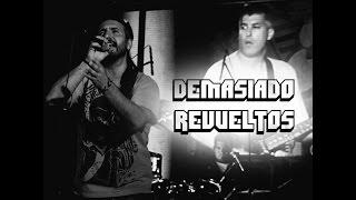 Demasiado Revueltos | GRIEGO ROCK 2015