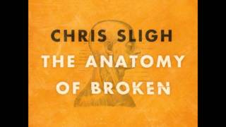 Chris Sligh - One