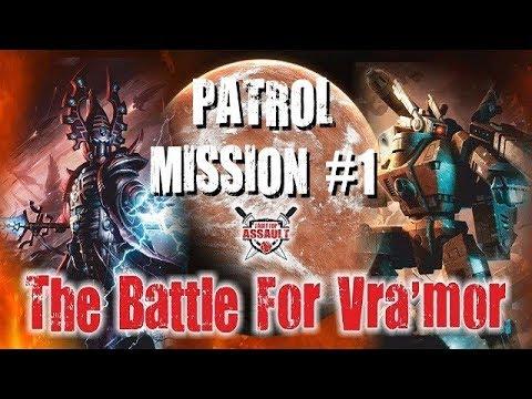 The Battle For Vra'mor - Mission #1 - Patrol