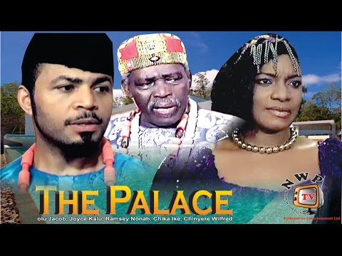 The Palace     - 2014 Latest Nigerian Nollywood Movie