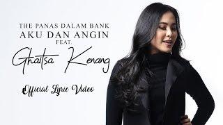 The Panasdalam Bank - Aku dan Angin (feat. Ghaitsa Kenang)