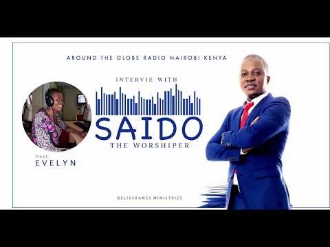 Saido the worshiper- Interview at ATG Radio NAIROBI KENYA with Sister EVELYN