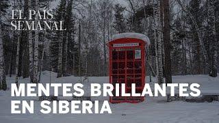 El bosque de las mentes brillantes de Siberia | Cuaderno de viaje | El País Semanal