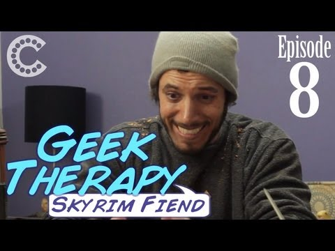 Skyrim Fiend - Geek Therapy (Ep. 8)