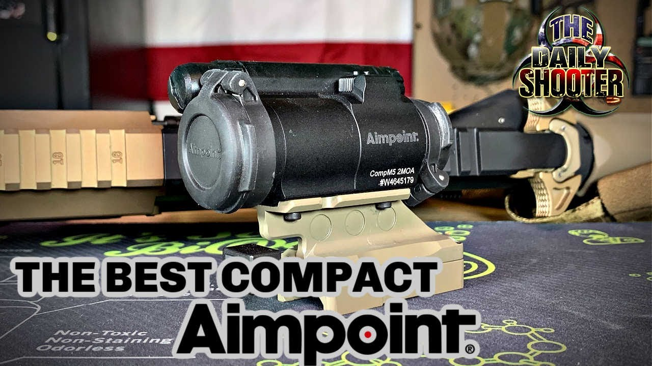 The BEST Compact Aimpoint! The Comp M5