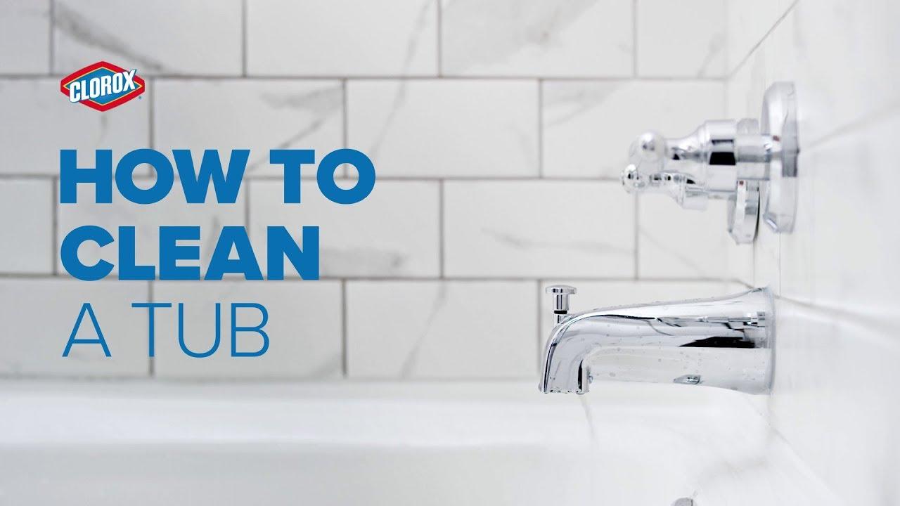 clorox how to clean a tub