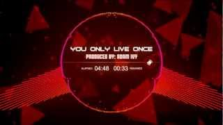 Adam Ivy - You Only Live Once (Original Instrumental) FREE HIP-HOP BEAT
