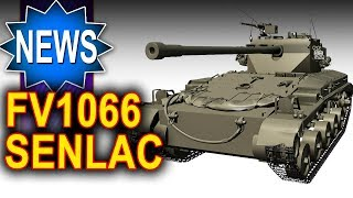 FV1066 Senlac - nowy lekki premium - NEWS - World of Tanks