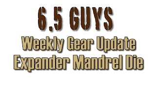 Video Weekly Gear Update - 018 Expander Mandrel Dies download MP3, 3GP, MP4, WEBM, AVI, FLV Maret 2018