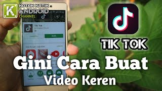Video Cara Pakai Aplikasi TIK TOK Untuk Membuat Short Clip Video TERKEREN!!! download MP3, 3GP, MP4, WEBM, AVI, FLV September 2018