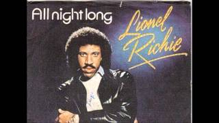 Lionel Richie   /  All Night Long (all night) (Vocal Mix)  HQ
