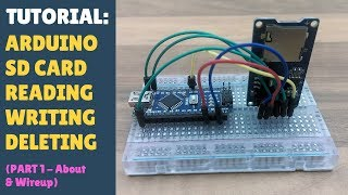 TUTORIAL: Micro SD Card Reader / Writer How to Quickly Get Started - Arduino Module DIY - Part 1