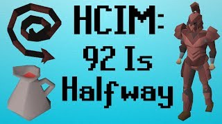 [OSRS] HCIM 132: 92 Is Halfway (1964/2277)