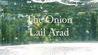 Lail Arad - The Onion (lyrics video)