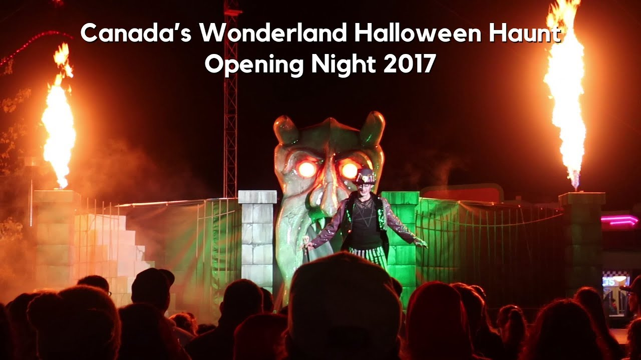 canada's wonderland halloween haunt opening night 2017 - youtube