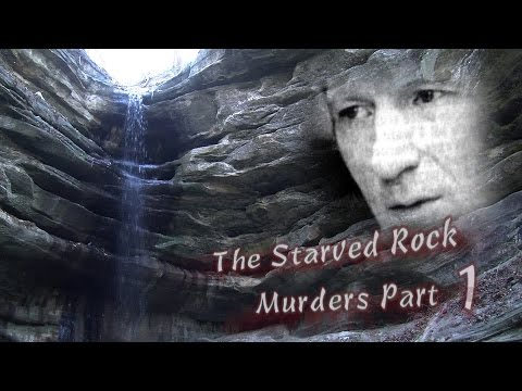 Starved Rock Murders Part 1