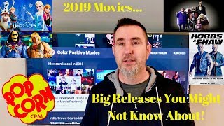 2019 Movies- Major Release you didn't know were coming!