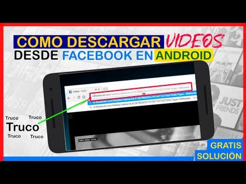 ✅ Como Descargar Vídeos de Facebook Desde Mi Android Sin Programas
