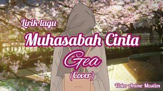 Lagu Muhasabah Cinta Gea Cover Anime MP3