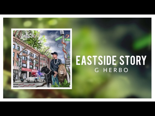 G Herbo Eastside Story Lyrics Genius Lyrics
