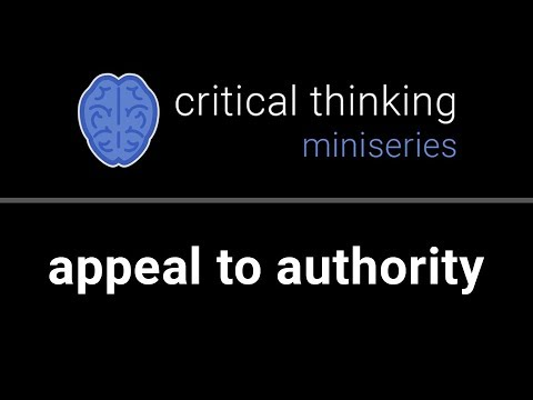 Critical Thinking #12: Appeal to Authority