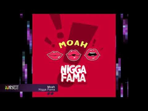 Nigga Fama - Moah (Son Officiel)