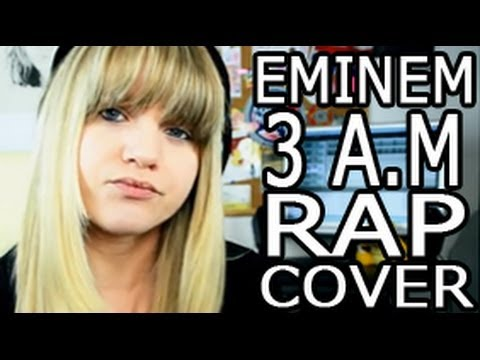 Eminem - 3 A.M | British Girl Raps In English