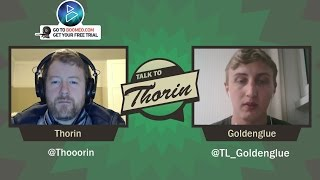 Talk to Thorin: Goldenglue on TL and Grinding in Korea (LoL)