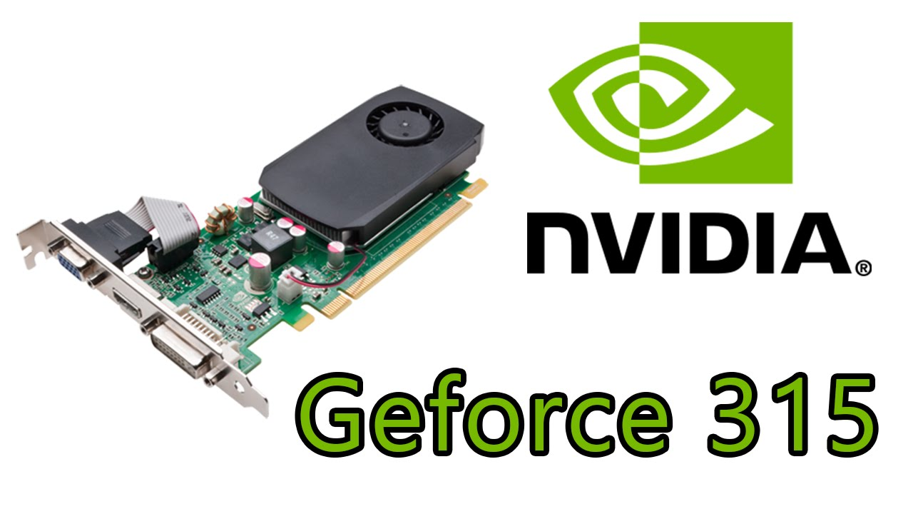 DRIVERS: NVIDIA GEFORCE GT 315M