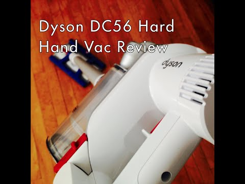 Dyson DC56 Hard Cordless Hand Vacuum Review