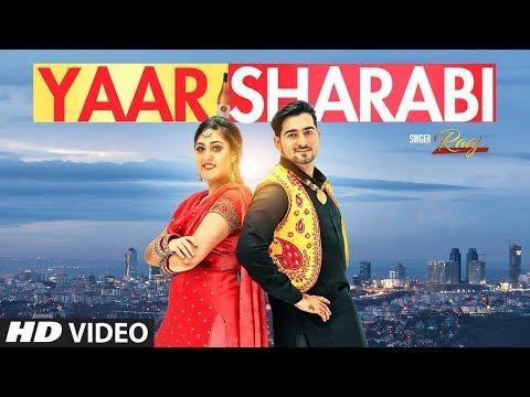 Yaar Sharabi: Raaj