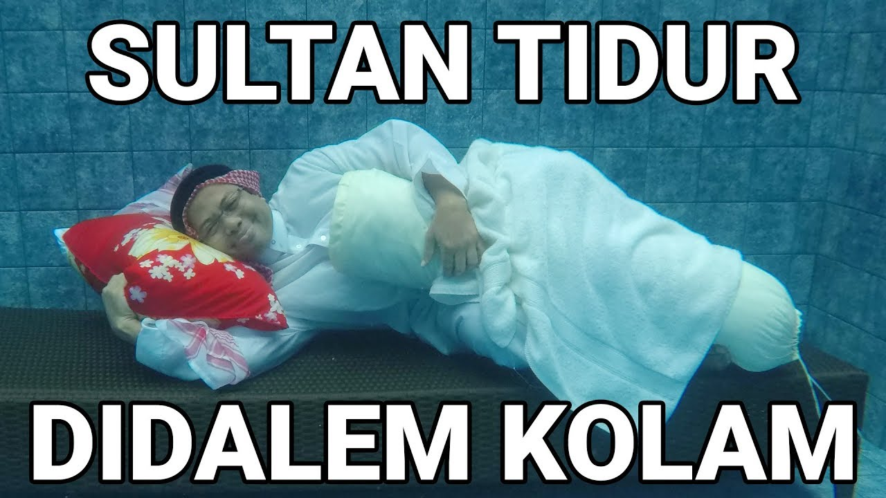 Download SULTAN TIDUR DI DALEM KOLAM