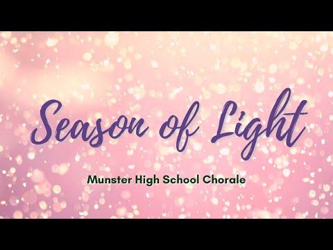 Season of Light (Narverud) - Munster High School Chorale