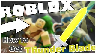 HOW TO GET THE THUNDER BLADE IN TREASURE QUEST! [ROBLOX]