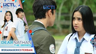 Video DEAR NATHAN THE SERIES - Ihhh Akhirnya Nathan Nembak Salma Loh Gaesssss [13 Oktober 2017] download MP3, 3GP, MP4, WEBM, AVI, FLV Oktober 2019