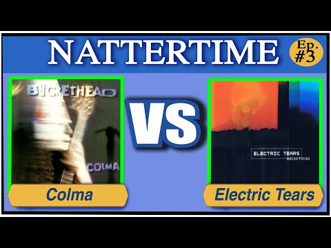 Colma Vs Electric Tears - NatterTime Ep#3 Your Videos