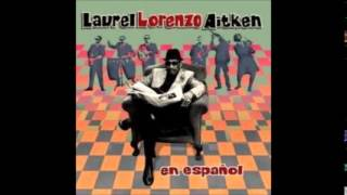 Laurel Aitken - En Español, With Skarlatines (Full Album) - 1999