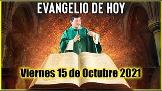 EVANGELIO DE HOY Viernes 15 de Octubre 2021 con el Padre Marcos Galvis