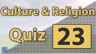 Culture & Religion Quiz | Number 23 | QuizMe